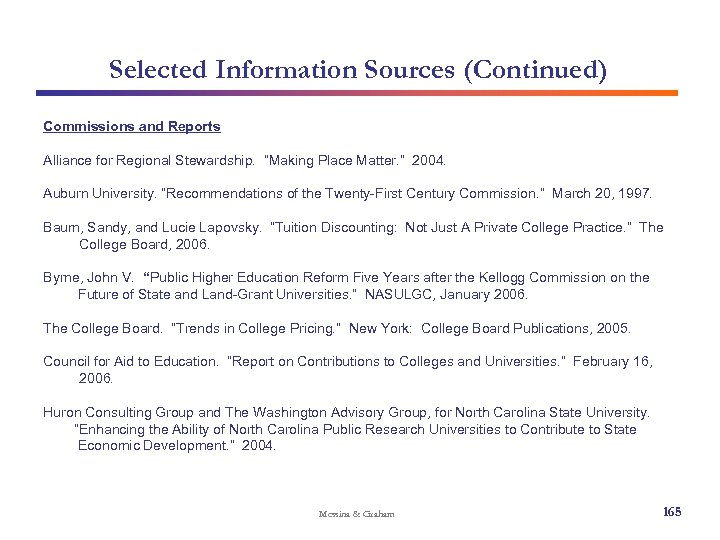 """Selected Information Sources (Continued) Commissions and Reports Alliance for Regional Stewardship. """"Making Place Matter."""