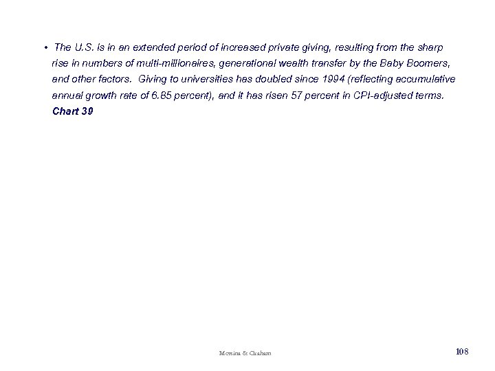 • The U. S. is in an extended period of increased private giving,