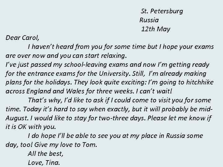 St. Petersburg Russia 12 th May Dear Carol, I haven't heard from you for