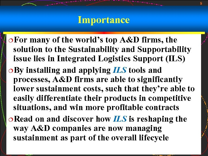 8 Importance ¦For many of the world's top A&D firms, the solution to the