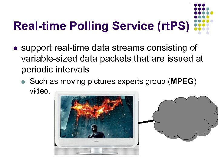 Real-time Polling Service (rt. PS) l support real-time data streams consisting of variable-sized data