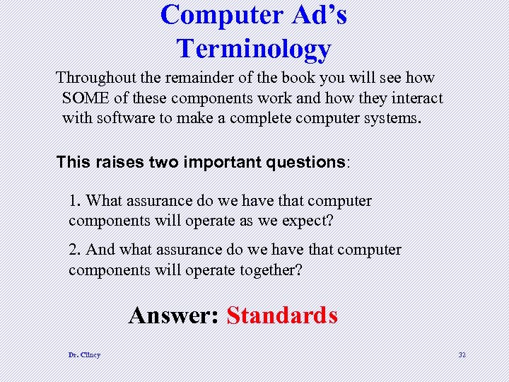 Computer Ad's Terminology Throughout the remainder of the book you will see how SOME
