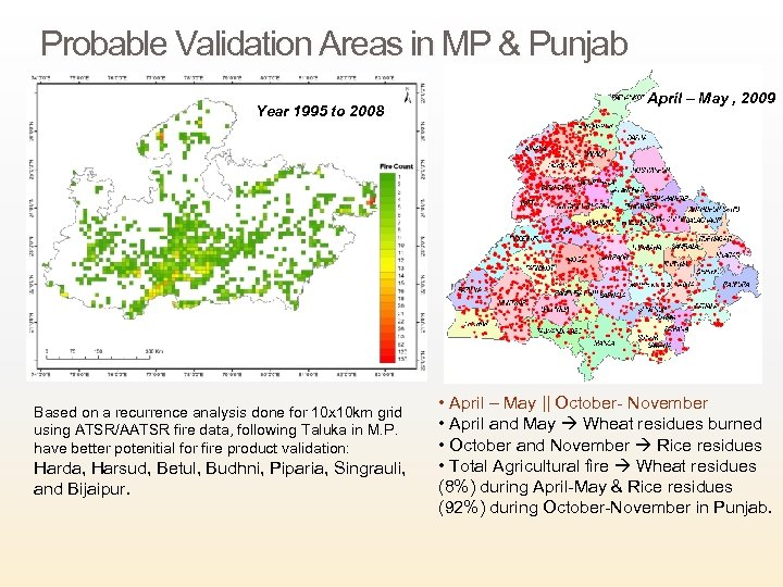 Probable Validation Areas in MP & Punjab Year 1995 to 2008 Based on a