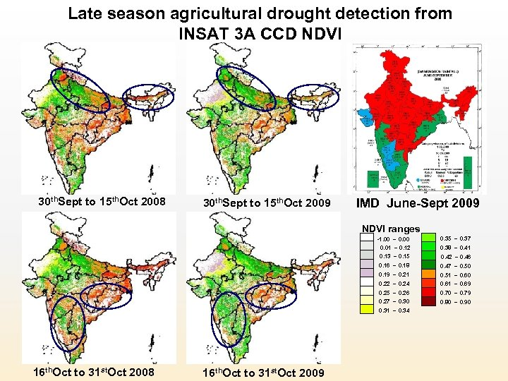 Late season agricultural drought detection from INSAT 3 A CCD NDVI 30 th. Sept