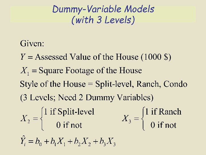 Dummy-Variable Models (with 3 Levels)