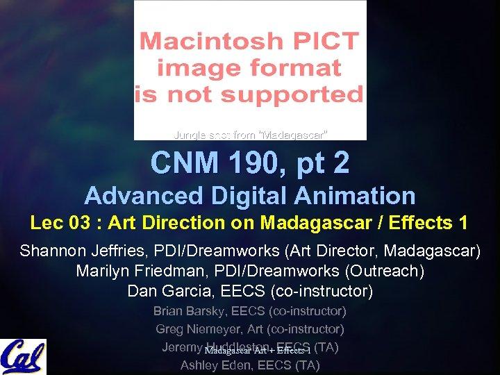 "Jungle shot from ""Madagascar"" CNM 190, pt 2 Advanced Digital Animation Lec 03 :"