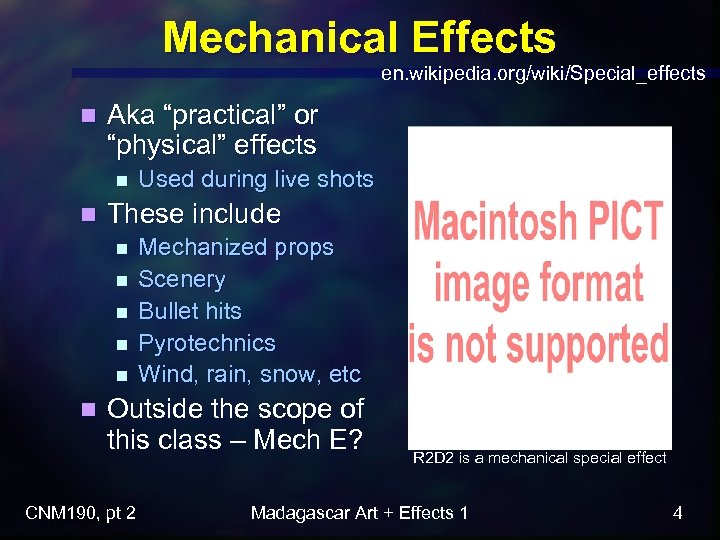 "Mechanical Effects en. wikipedia. org/wiki/Special_effects n Aka ""practical"" or ""physical"" effects n n These"