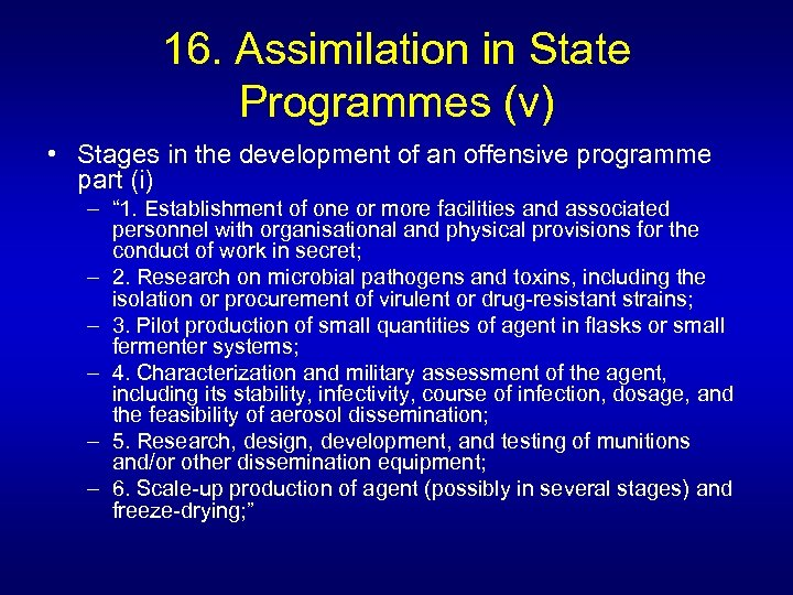 16. Assimilation in State Programmes (v) • Stages in the development of an offensive