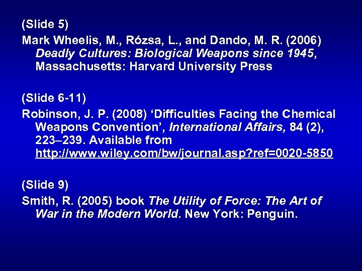 (Slide 5) Mark Wheelis, M. , Rózsa, L. , and Dando, M. R. (2006)