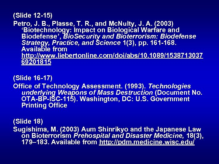 (Slide 12 -15) Petro, J. B. , Plasse, T. R. , and Mc. Nulty,