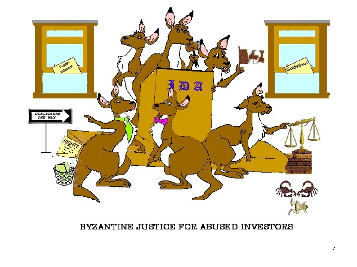 BYZANTINE JUSTICE FOR INVESTOR VICTIMS 7