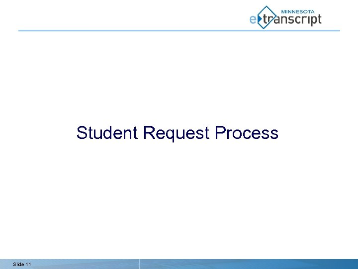 Student Request Process Slide 11