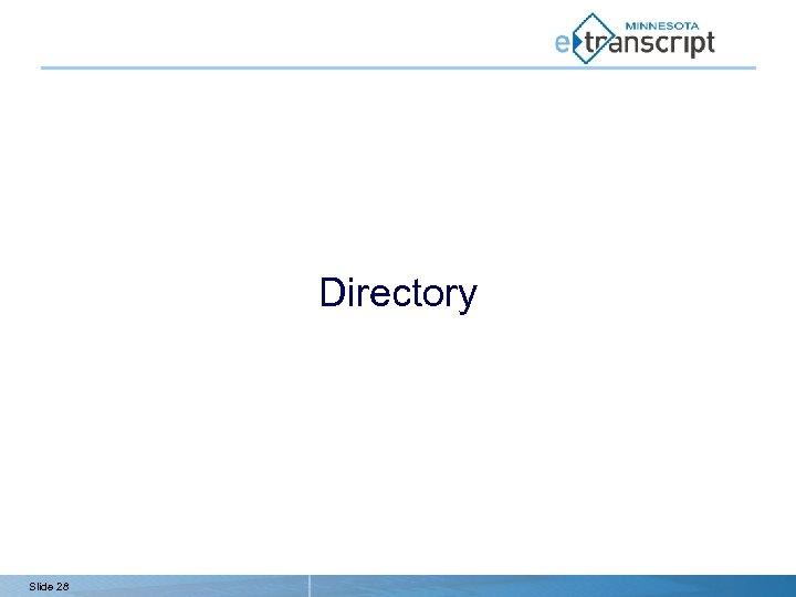 Directory Slide 28