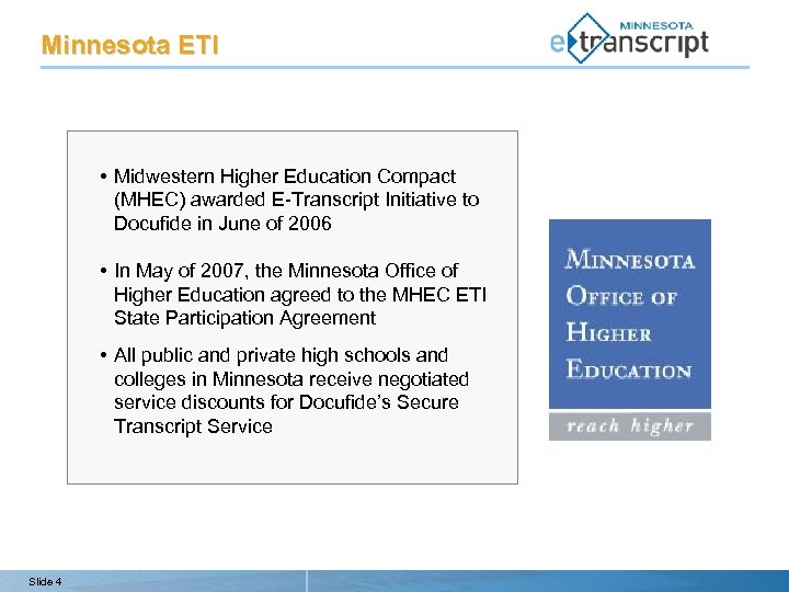 Minnesota ETI • Midwestern Higher Education Compact (MHEC) awarded E-Transcript Initiative to Docufide in