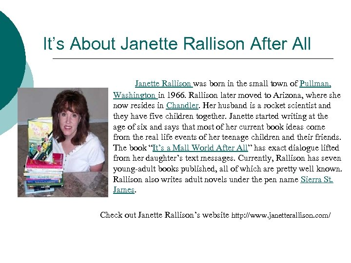 It's About Janette Rallison After All Janette Rallison was born in the small town