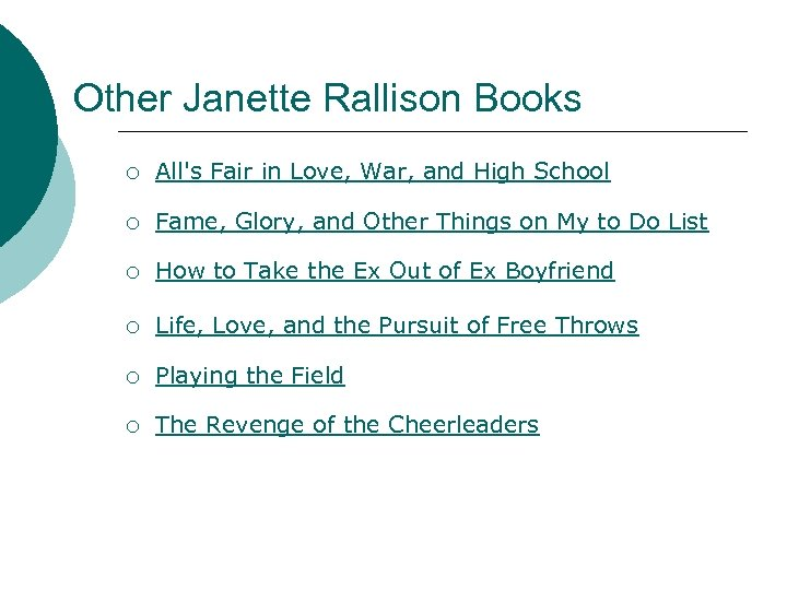 Other Janette Rallison Books ¡ All's Fair in Love, War, and High School ¡