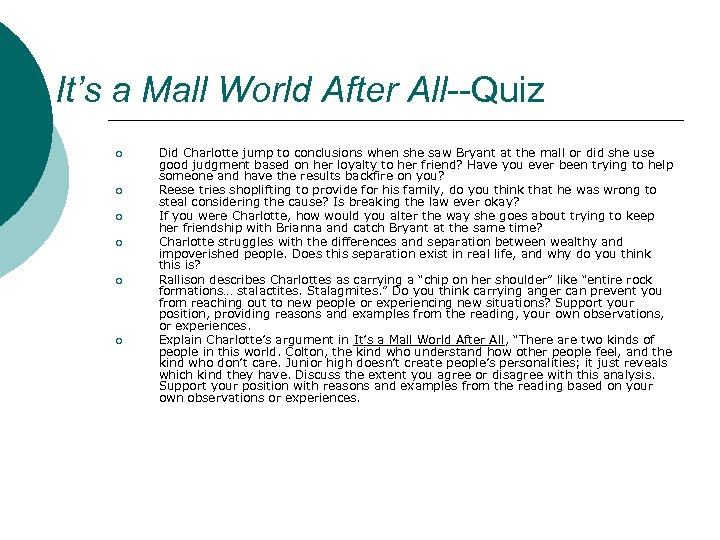 It's a Mall World After All--Quiz ¡ ¡ ¡ Did Charlotte jump to conclusions