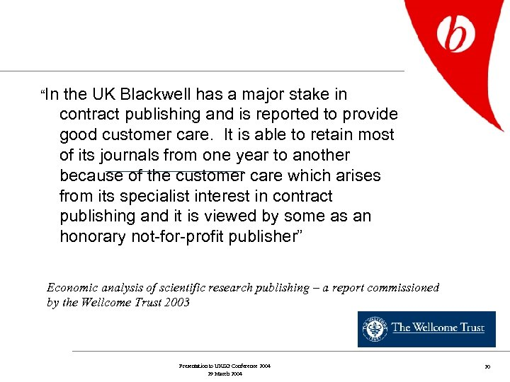 """""""In the UK Blackwell has a major stake in contract publishing and is reported"""