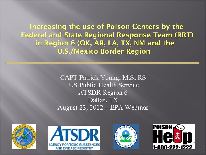 Increasing the use of Poison Centers by the Federal and State Regional Response Team