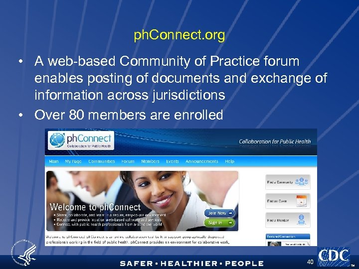 ph. Connect. org • A web-based Community of Practice forum enables posting of documents