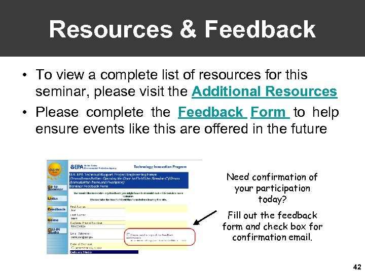 Resources & Feedback • To view a complete list of resources for this seminar,