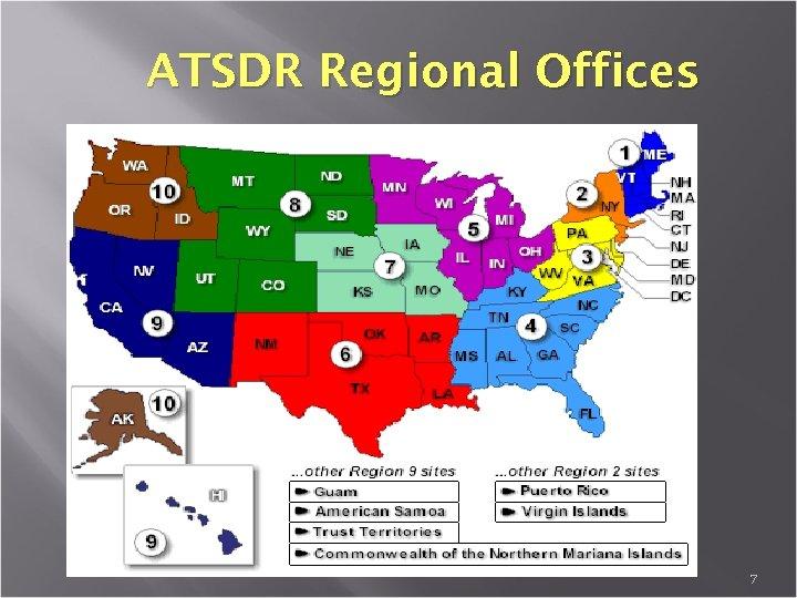 ATSDR Regional Offices 7