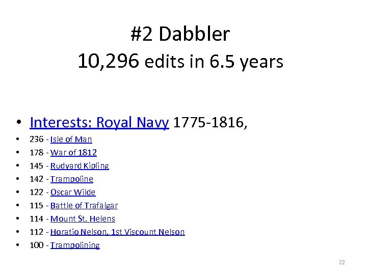 #2 Dabbler 10, 296 edits in 6. 5 years • Interests: Royal Navy 1775