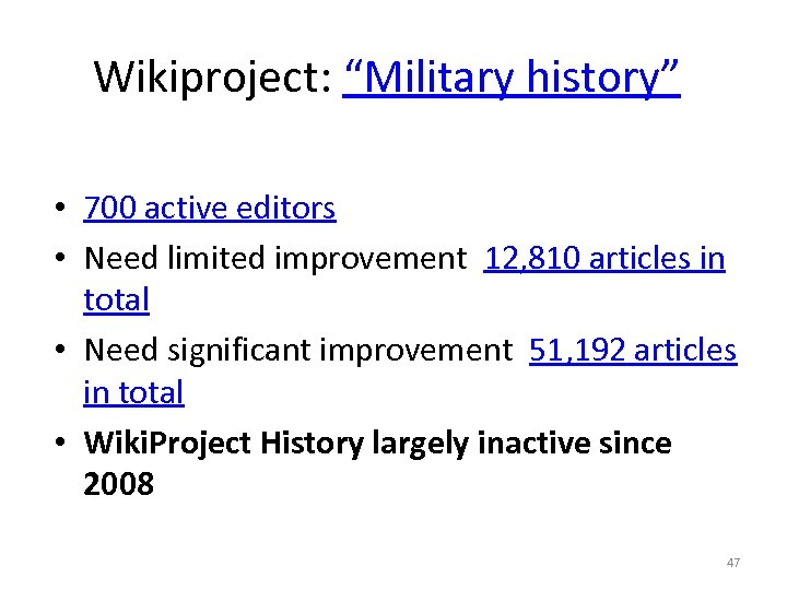 """Wikiproject: """"Military history"""" • 700 active editors • Need limited improvement 12, 810 articles"""