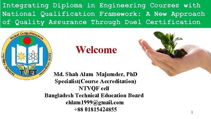 Integrating Diploma in Engineering Courses with National Qualification Framework: A New Approach of Quality