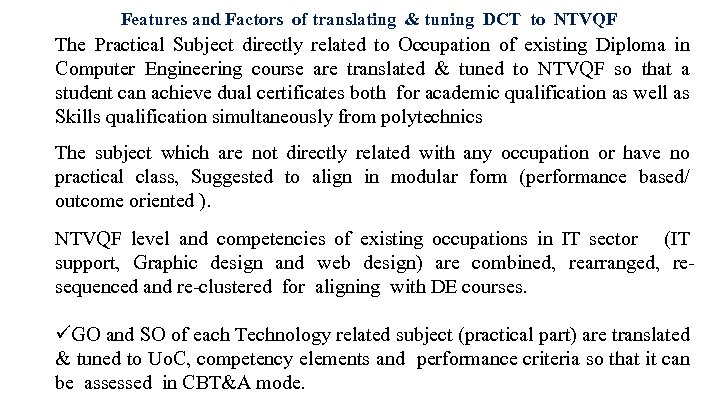 Features and Factors of translating & tuning DCT to NTVQF The Practical Subject directly