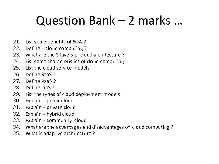 Question Bank – 2 marks … 21. 22. 23. 24. 25. 26. 27. 28.