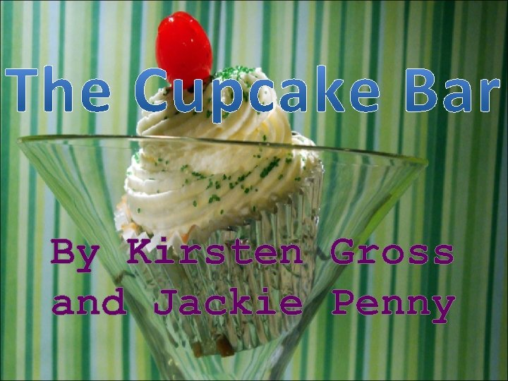 By Kirsten Gross and Jackie Penny
