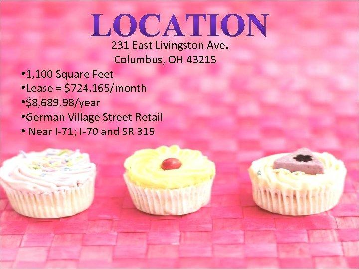 231 East Livingston Ave. Columbus, OH 43215 • 1, 100 Square Feet • Lease