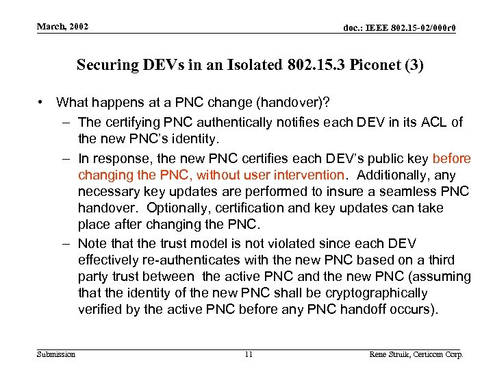 Use Cases March, 2002 doc. : IEEE 802. 15 -02/000 r 0 Securing DEVs