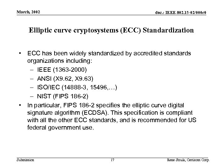 March, 2002 doc. : IEEE 802. 15 -02/000 r 0 Elliptic curve cryptosystems (ECC)