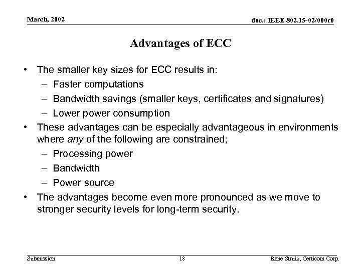 March, 2002 doc. : IEEE 802. 15 -02/000 r 0 Advantages of ECC •