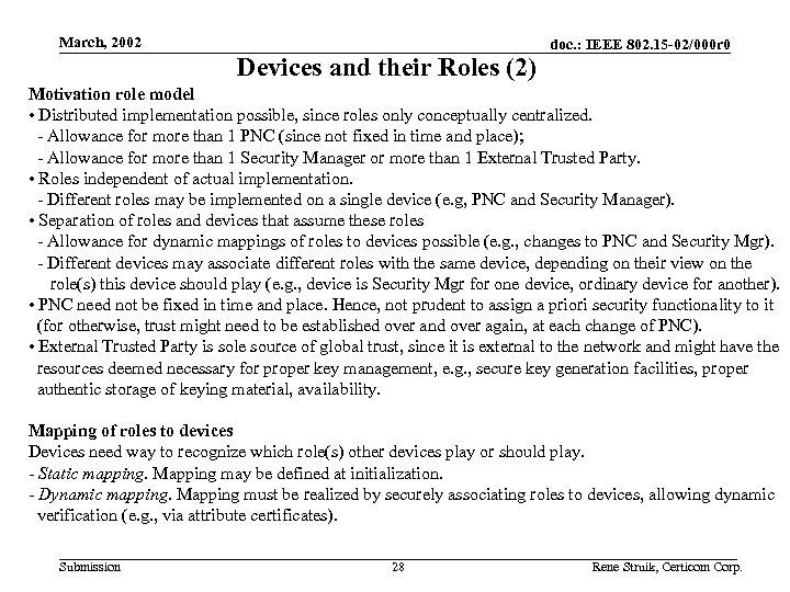 March, 2002 Devices and their Roles (2) doc. : IEEE 802. 15 -02/000 r