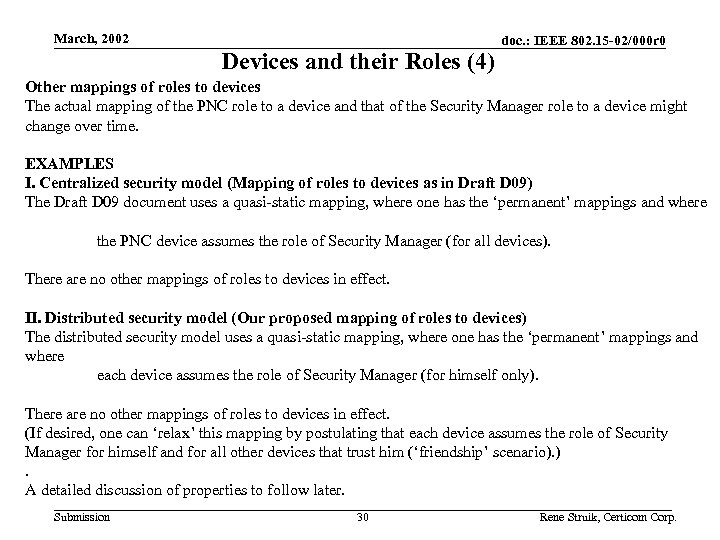 March, 2002 Devices and their Roles (4) doc. : IEEE 802. 15 -02/000 r
