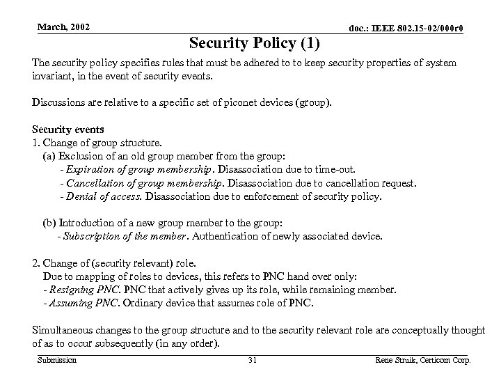 March, 2002 Security Policy (1) doc. : IEEE 802. 15 -02/000 r 0 The