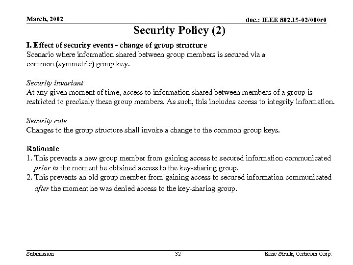 March, 2002 Security Policy (2) doc. : IEEE 802. 15 -02/000 r 0 I.