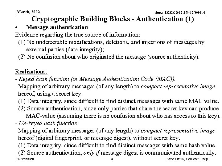 March, 2002 doc. : IEEE 802. 15 -02/000 r 0 Cryptographic Building Blocks -