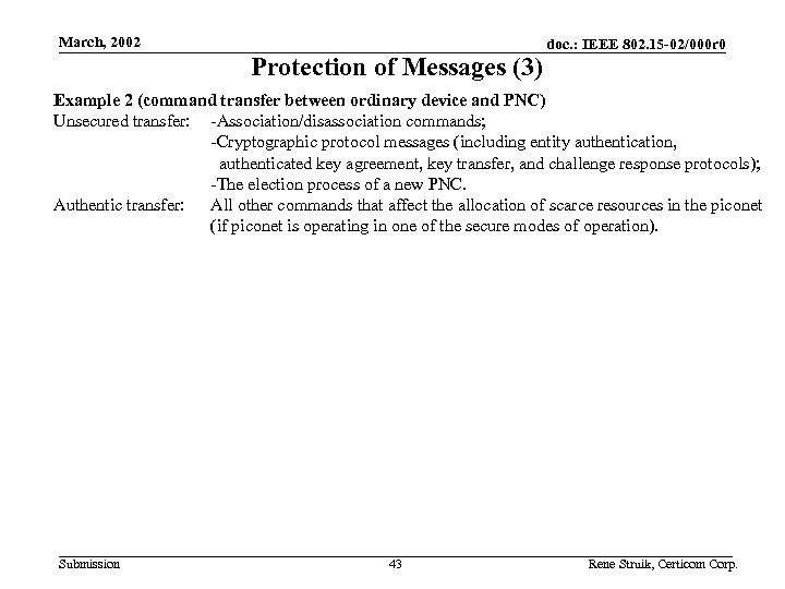March, 2002 Protection of Messages (3) doc. : IEEE 802. 15 -02/000 r 0
