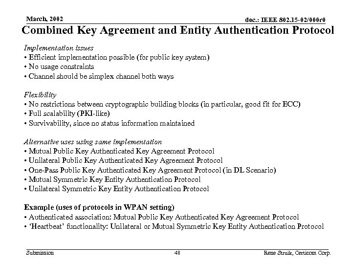 March, 2002 doc. : IEEE 802. 15 -02/000 r 0 Combined Key Agreement and