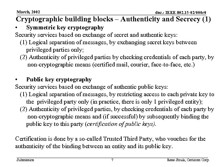 March, 2002 doc. : IEEE 802. 15 -02/000 r 0 Cryptographic building blocks –