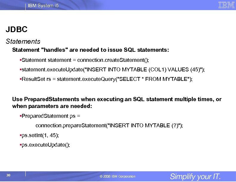 IBM System i 5 JDBC Statements Statement
