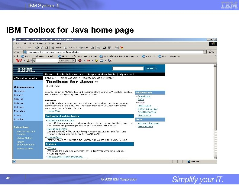 IBM System i 5 IBM Toolbox for Java home page 46 © 2006 IBM