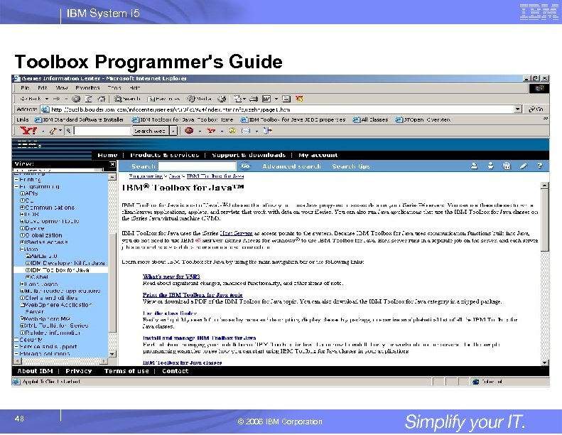 IBM System i 5 Toolbox Programmer's Guide 48 © 2006 IBM Corporation