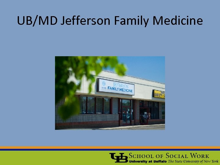 UB/MD Jefferson Family Medicine