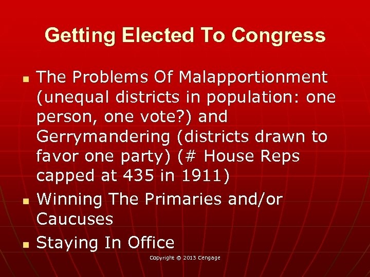 Getting Elected To Congress n n n The Problems Of Malapportionment (unequal districts in