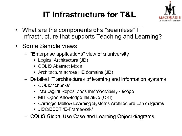"""IT Infrastructure for T&L • What are the components of a """"seamless"""" IT Infrastructure"""